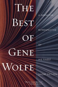 The Best of Gene Wolfe Book Cover